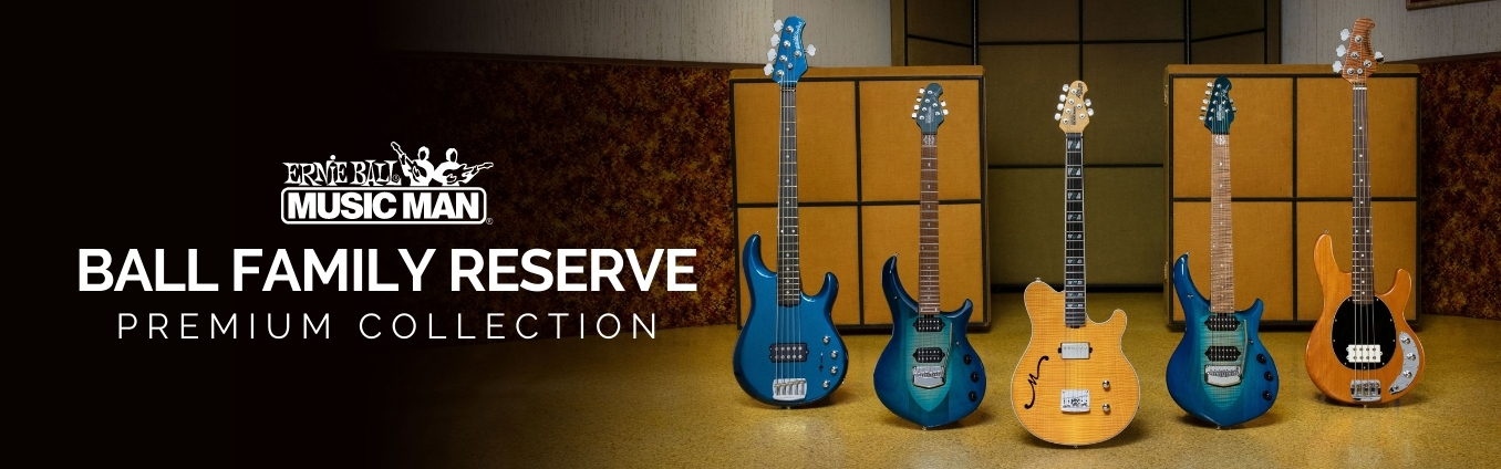 Music Man BFR Ball Family Reserve Premium Collection